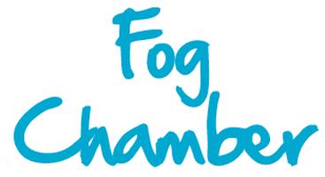 Fog Chamber