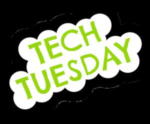 Tech Tuesday